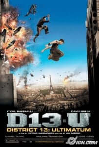 District 13 Ultimatum - French Parkour Movie
