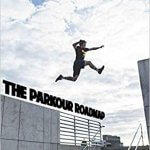7 Best Parkour Books for Traceurs' Training - Updated in 2020