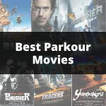 15 Best Parkour Movies (Including French & Netflix Films) - 2021 Reviews