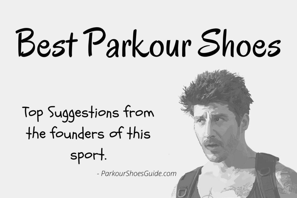 Best Parkour Shoes by David Belle